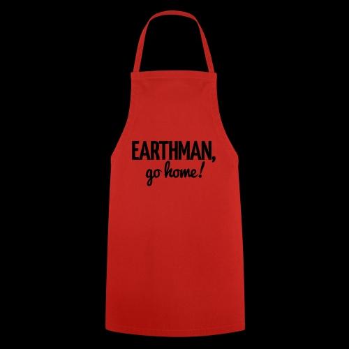 Earthman Go Home logo - Cooking Apron