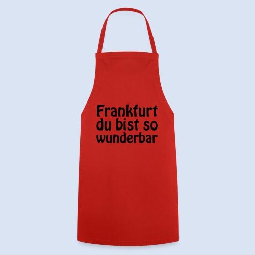 FRANKFURT Du bist so - Kochschürze
