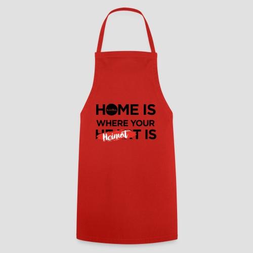 Home is where your Heimat is - Kochschürze