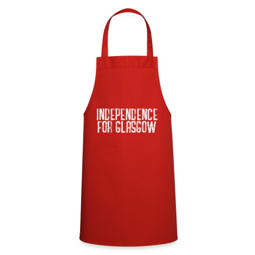 Independence for Glasgow - Cooking Apron