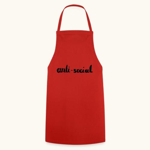 anti-social asocial énonciation drôle comme un cadeau - Tablier de cuisine