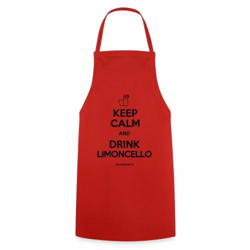 Restez calme et buvez du Limoncello - Tablier de cuisine