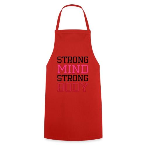 strong mind strong body - Forklæde