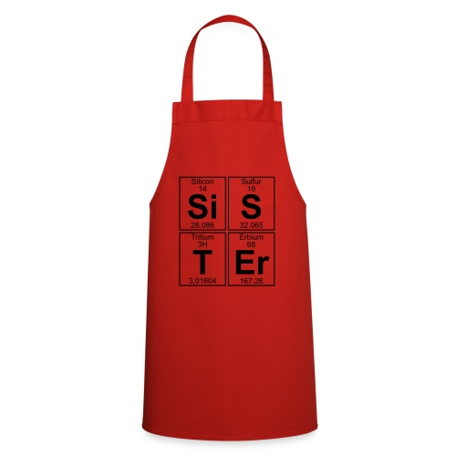 Si-S-T-Er (sister) - Cooking Apron