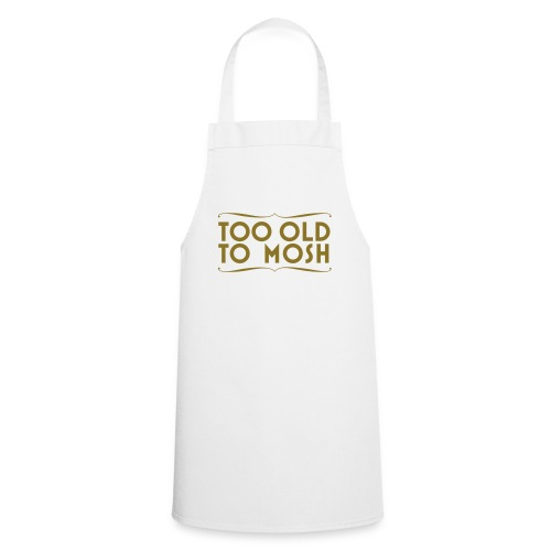 too old nera - Cooking Apron