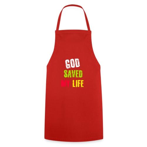 Gott hat mein Leben gerettet - Kochschürze