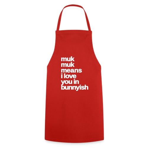 muk means i love you bunny hase kaninchen ostern - Kochschürze