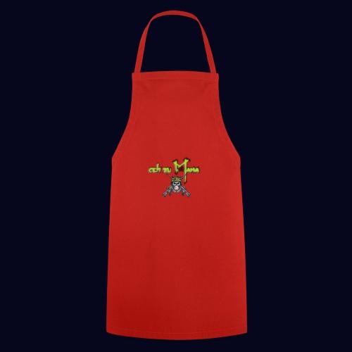 geh zu Mama - Kochschürze