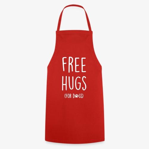 free hugs for dogs - Kochschürze