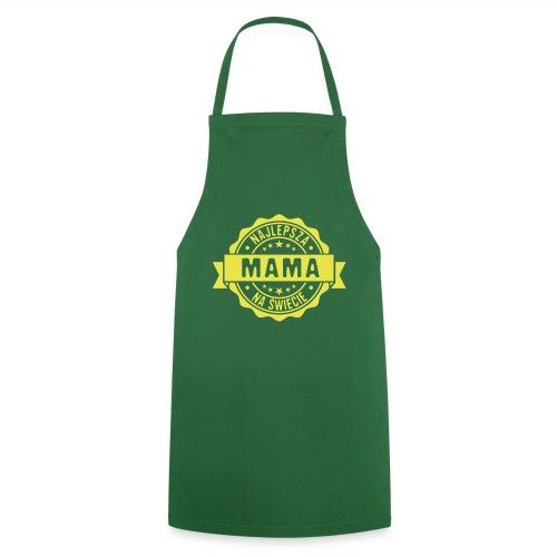 Najlepsza Mama na świecie pieczęć stempel - Fartuch kuchenny