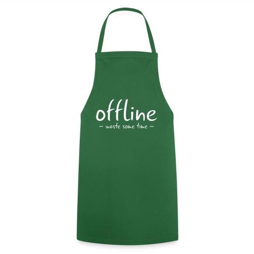 Waste some time offline – Typo – Farbe wählbar - Kochschürze