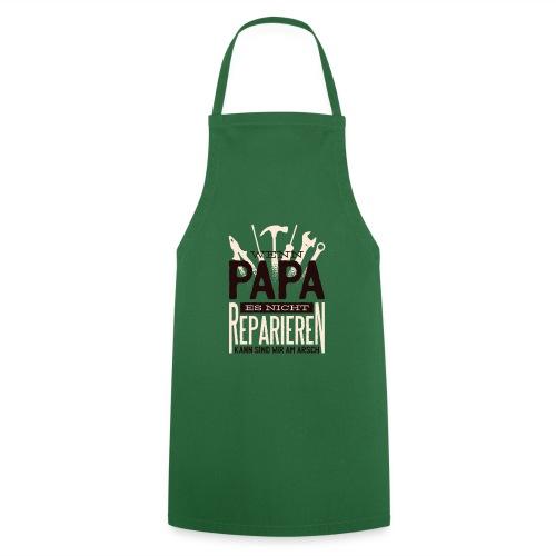Wenn Papa es nicht reparieren kann - Kochschürze