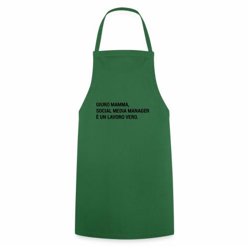 Giuro Mamma - social media manager - Grembiule da cucina