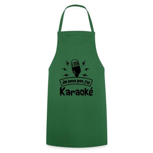 Je peux pas j'ai Karaoké - Tablier de cuisine