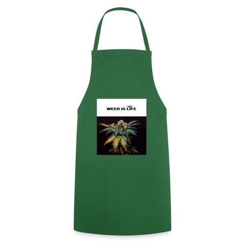 WEED IS LIFE - Kochschürze