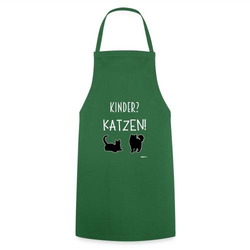 Meine Katzen sind meine Kinder Katzenliebhaber - Kochschürze