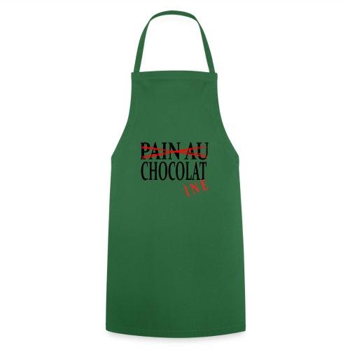Pain au chocolat? Non, chocolatine - Tablier de cuisine