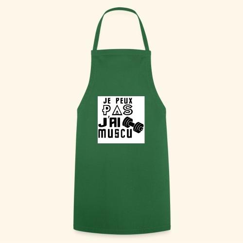 JE PEUX PAS J AI MUSCU - Tablier de cuisine