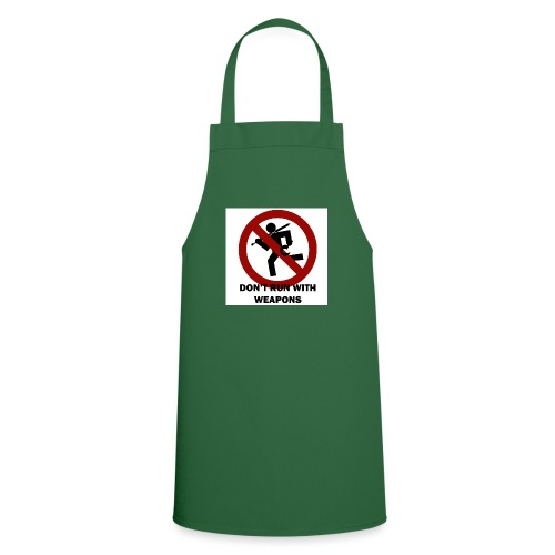 Don t run with weapons - Cooking Apron