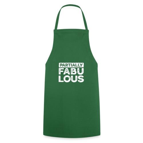 Partially fabulous - Förkläde