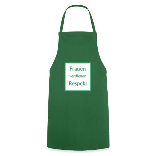 Frauen Respekt weiss-gruen.jpg - Kochschürze