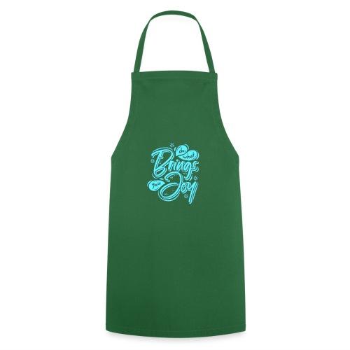 Do what brings you Joy - Grembiule da cucina