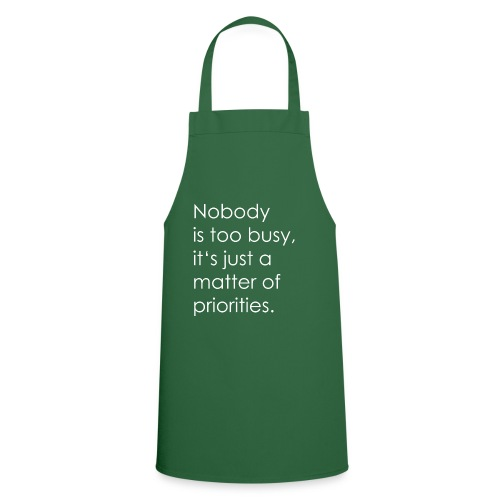 A matter of priorities. - Cooking Apron