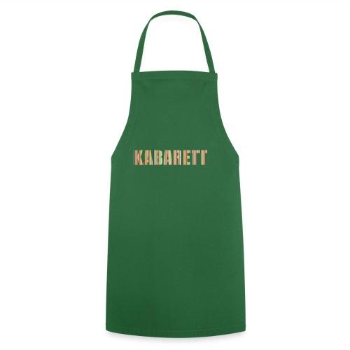 Kabarett - Kochschürze