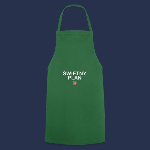 SWIETNY PLAN - napis bialy - Fartuch kuchenny
