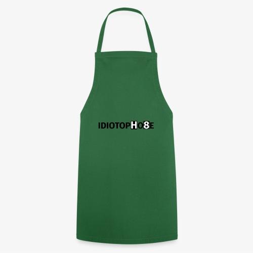 IDIOTOPHOBE1 - Cooking Apron
