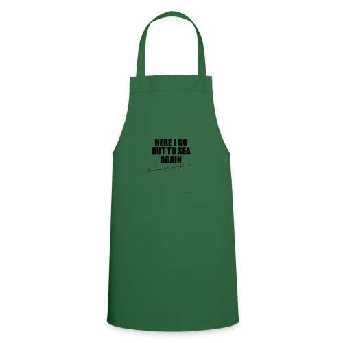 Here I go out to see again - Cooking Apron