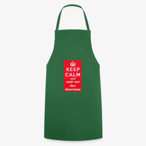 Keep calm chvrchies - Kochschürze