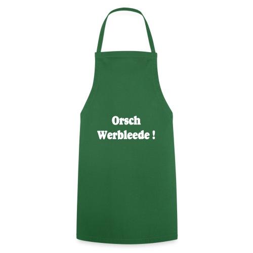 Orschwerbleede Sachsen Dialekt - Kochschürze