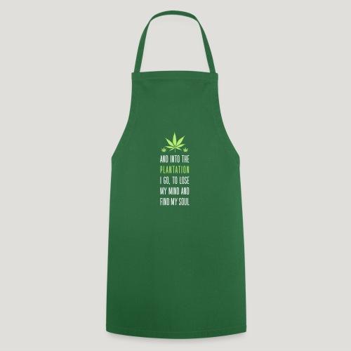 Cannabis Into the forest i go Gras Hanf Canna Dope - Kochschürze