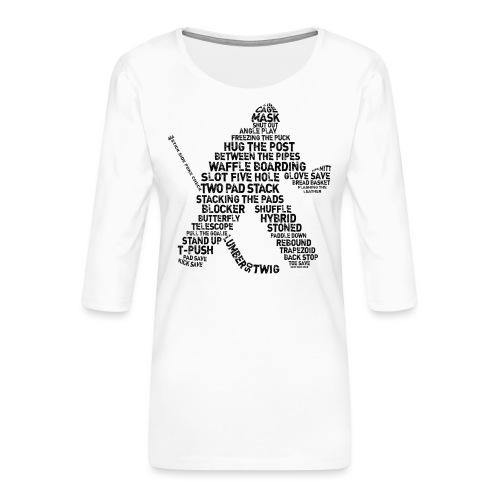 Goalie Lingo - Grunge Text Version (black print) - Women's Premium 3/4-Sleeve T-Shirt