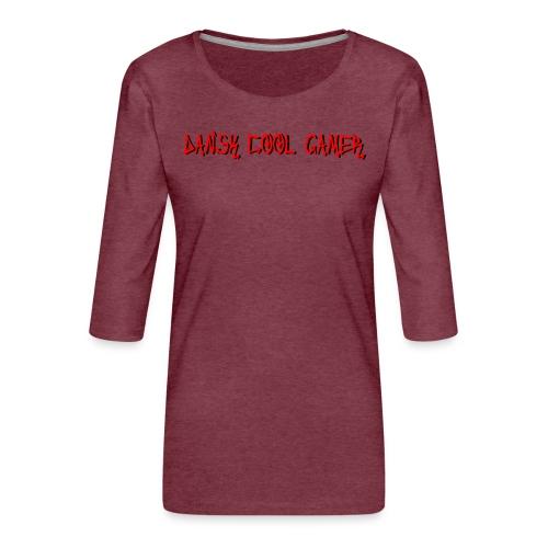 Dansk cool Gamer - Dame Premium shirt med 3/4-ærmer