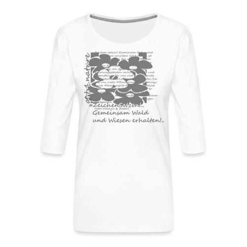 #ZeichenSetzen #MärchenWiese - Frauen Premium 3/4-Arm Shirt