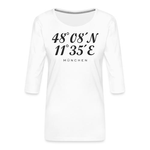 Münchener Koordinaten (Schwarz) München - Frauen Premium 3/4-Arm Shirt