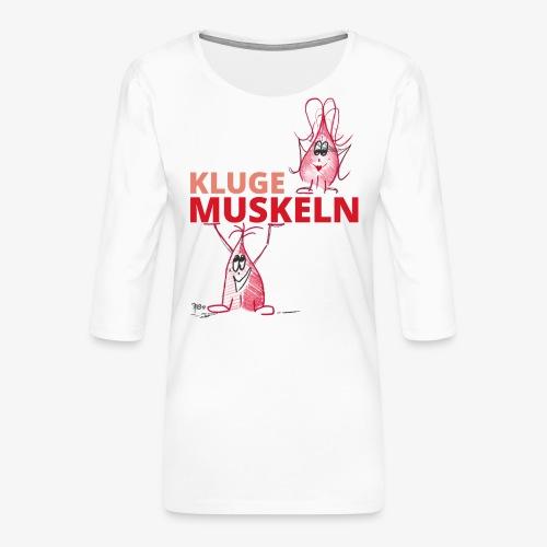 Kluge Muskeln - Frauen Premium 3/4-Arm Shirt