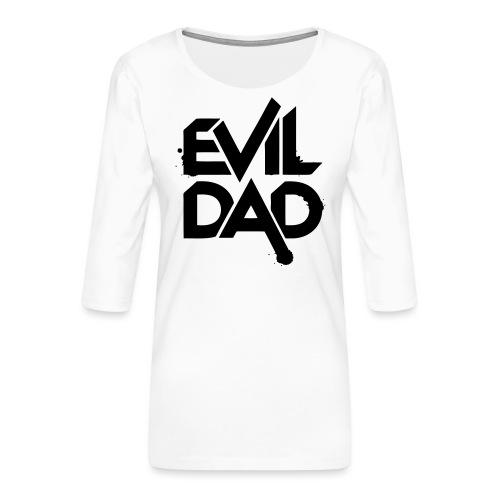 Evildad - Vrouwen premium shirt 3/4-mouw