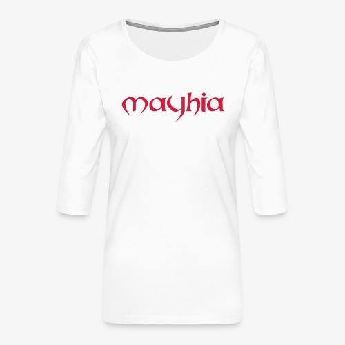 mayhia, die Marke einer Philosophie. - Frauen Premium 3/4-Arm Shirt