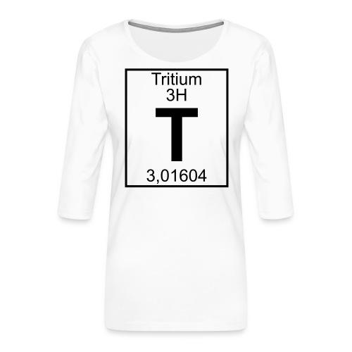 T (tritium) - Element 3H - pfll - Women's Premium 3/4-Sleeve T-Shirt