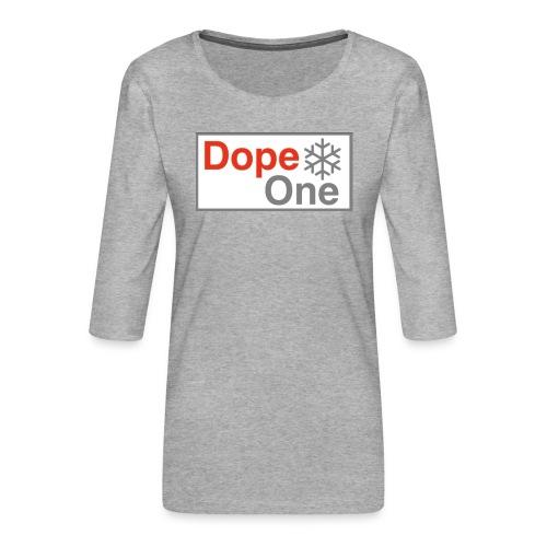 Dope One - Frauen Premium 3/4-Arm Shirt