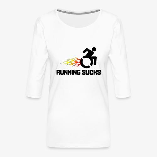 Rolstoel gebruikers vinden rennen niet leuk - Vrouwen premium shirt 3/4-mouw