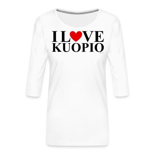 I LOVE KUOPIO (koko teksti, musta) - Naisten premium 3/4-hihainen paita