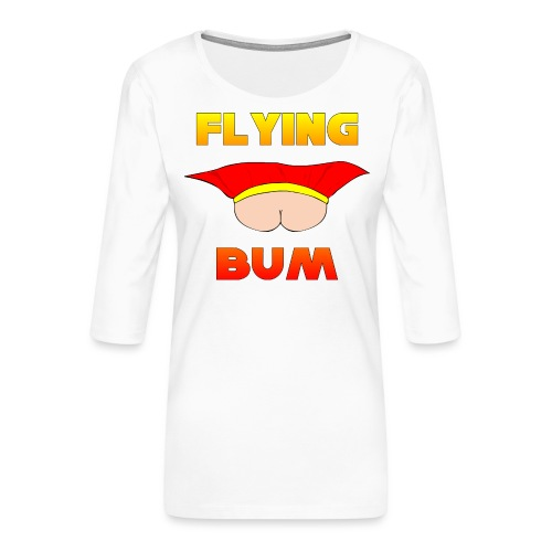Flying Bum (face on) with text - Women's Premium 3/4-Sleeve T-Shirt