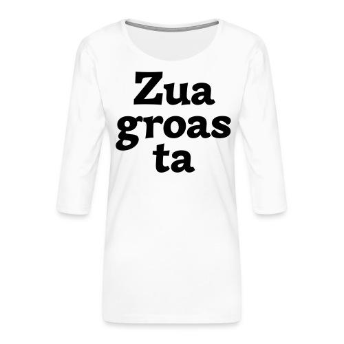 Zuagroasta - Frauen Premium 3/4-Arm Shirt