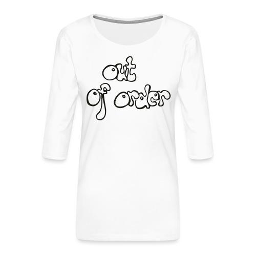 out of order - Frauen Premium 3/4-Arm Shirt