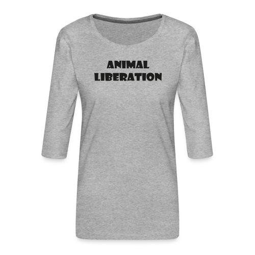 Animal liberation - Vrouwen premium shirt 3/4-mouw