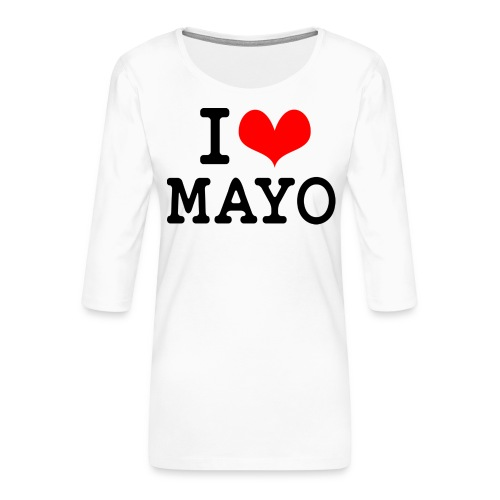 I Love Mayo - Women's Premium 3/4-Sleeve T-Shirt